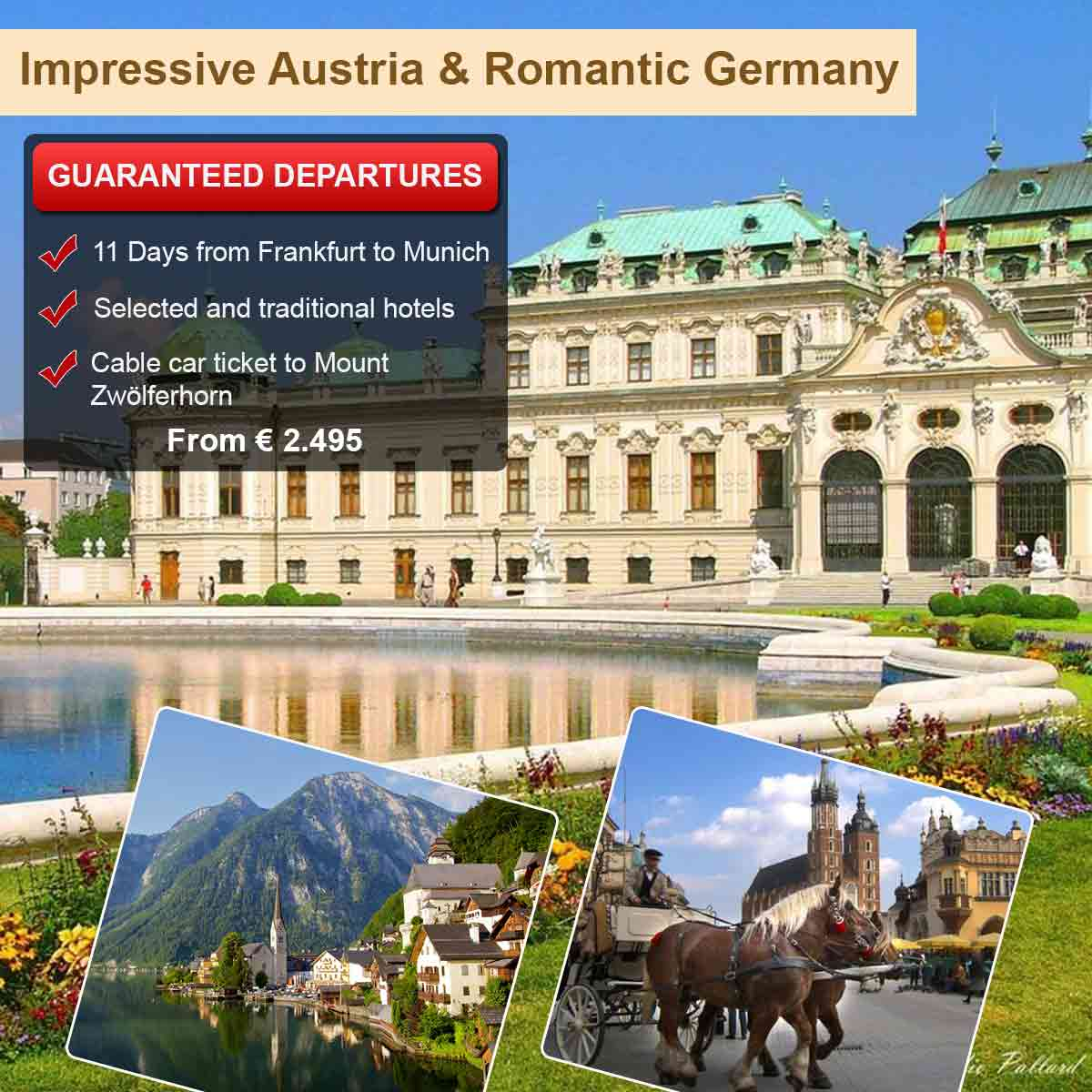 Romantic Germany & Impressive Austria