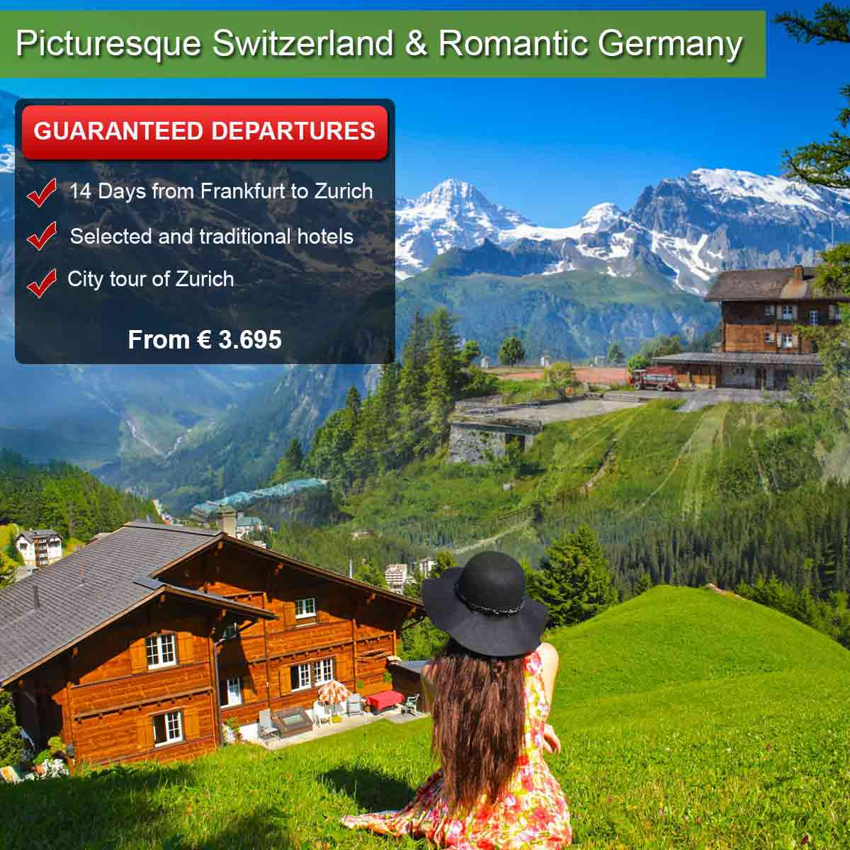 Romantic Germany & Picturesque Switzerland