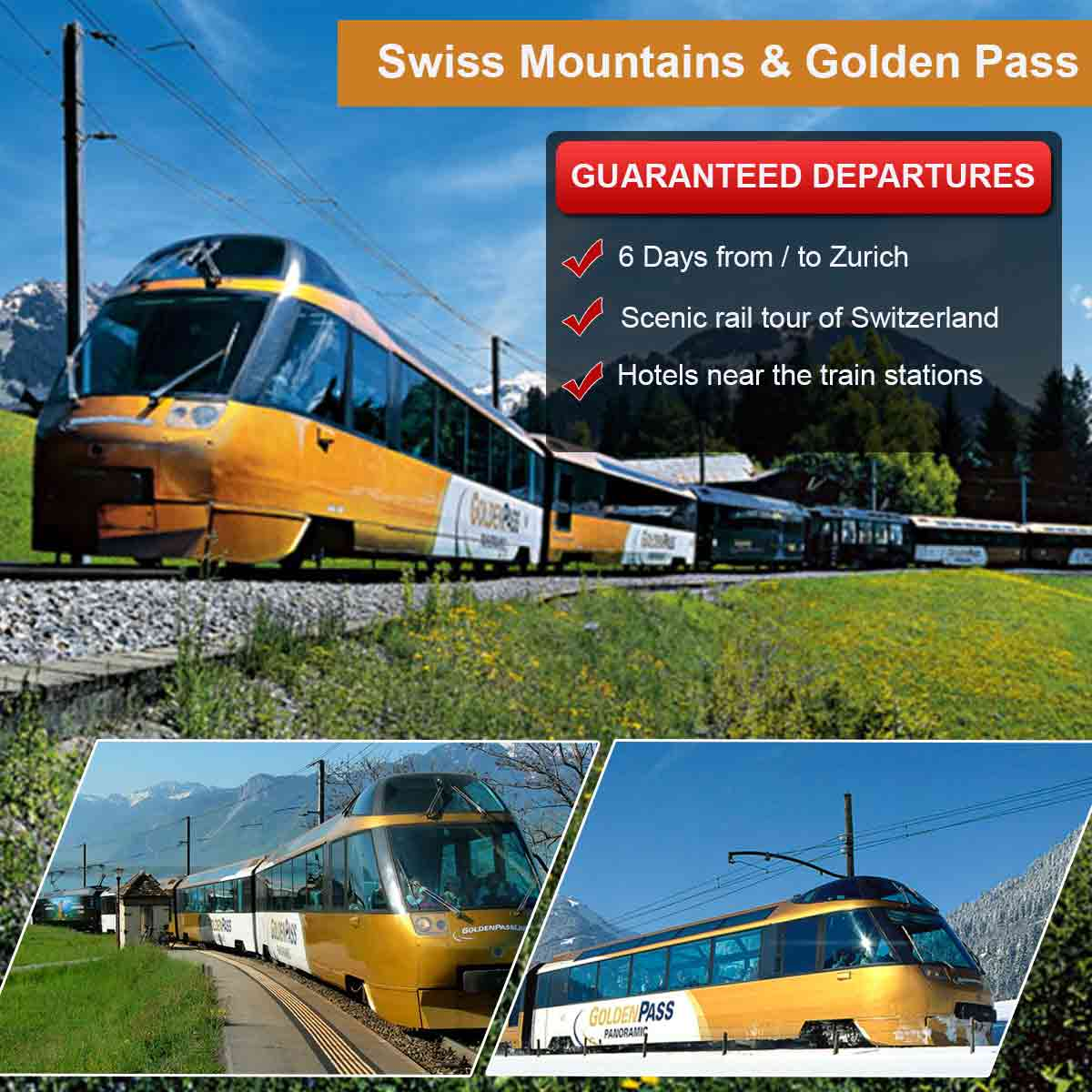 Swiss Mountains & Golden Pass Line