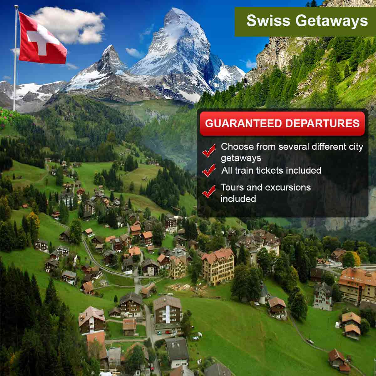 Swiss getaways